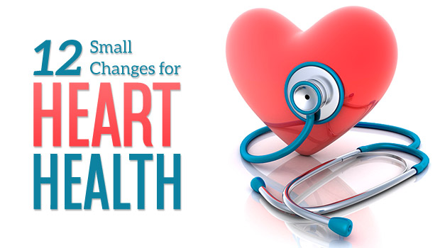 12 Small changes for heart health