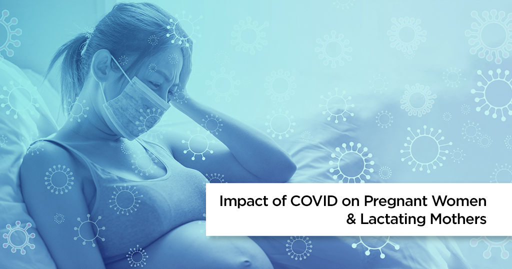 Advice for Pregnant Women and Lactating Mothers on COVID-19