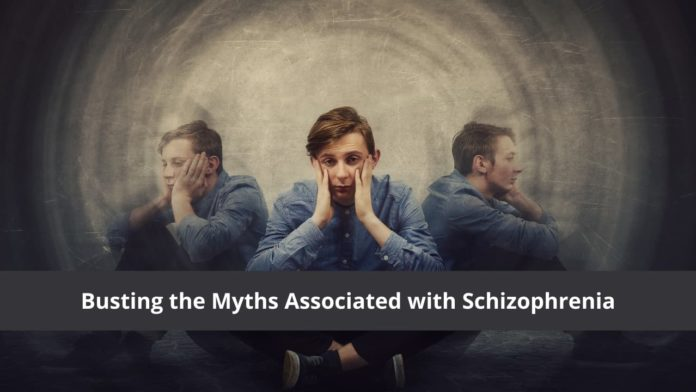 Busting the Myths Associated with Schizophrenia