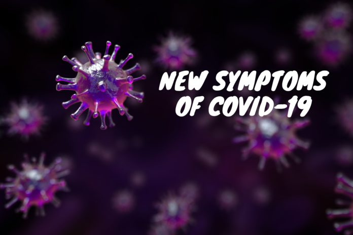 New symptoms of COVID-19
