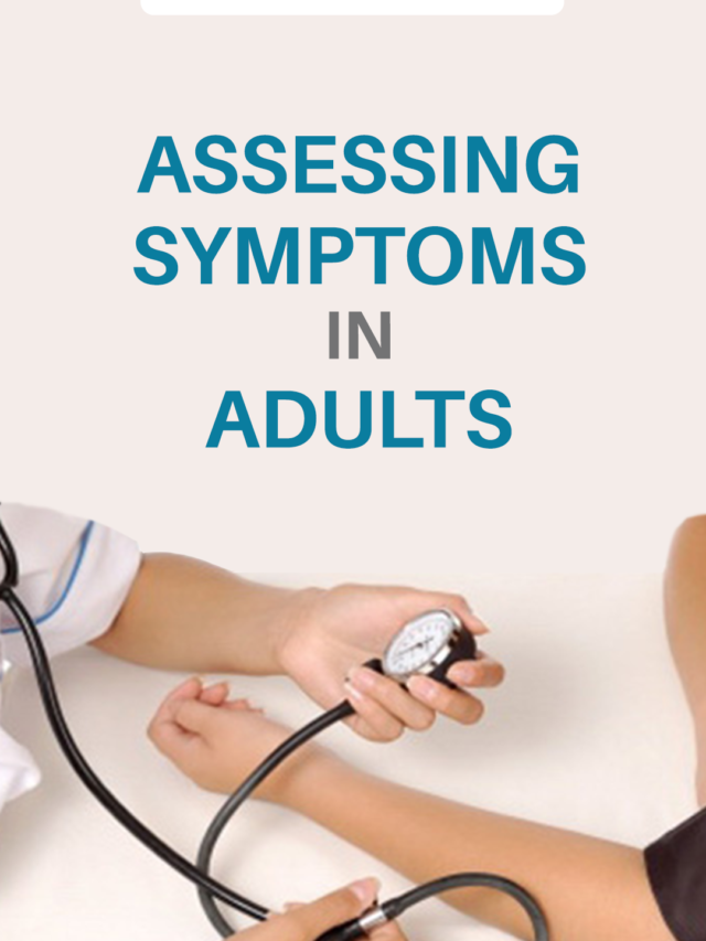 Assessing Symptoms in Adults