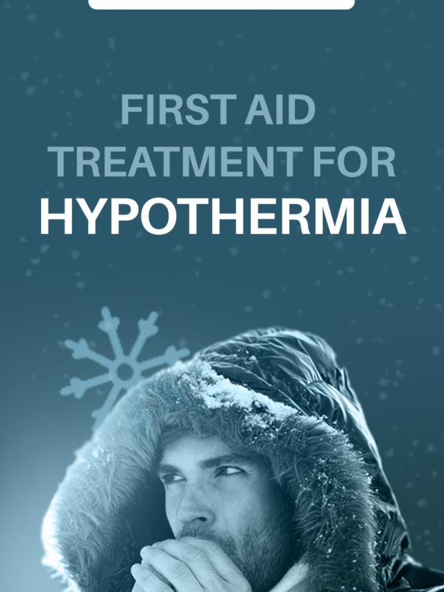 First Aid Treatment for Hypothermia